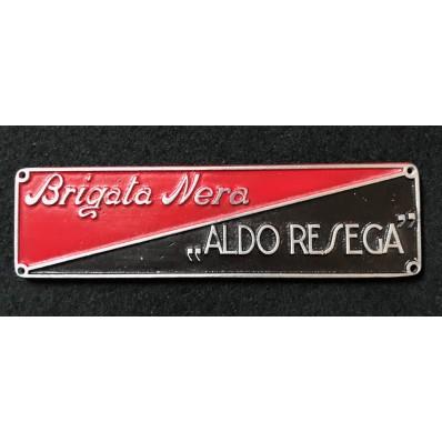 """Schwarze Brigadenplatte """"Aldo Resega"""""""