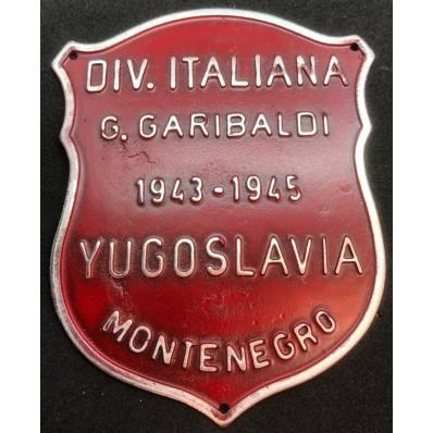 """Schild - Italienische Partisanenabteilung """"Garibaldi"""" (Montenegro)"""